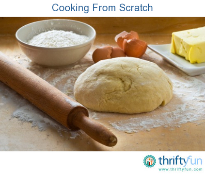 Cooking From Scratch | Scratch Cooking | Scoop.it
