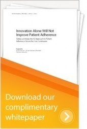 New Whitepaper Addresses Innovation, Patient Adherence | Healthcare and IT | Scoop.it