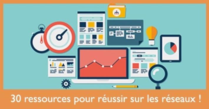 30 ressources indispensables pour réussir sur les réseaux sociaux - Social Media Pro   TIC et TICE mais... en français   Scoop.it