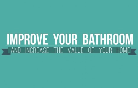 Improve the Value of Your Home by Upgrading the Bathroom | Founterior | Interior Design, Architecture, Home Decor and Furniture | Scoop.it