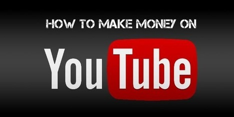 How to Make Money with Youtube   Earn Money Online   Scoop.it