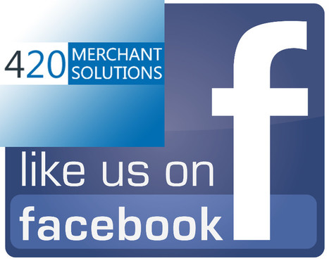 420 Merchant Solutions now on Facebook | Medical Marijuana USA | Scoop.it