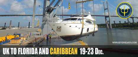 SEVEN SEAS YACHT TRANSPORT & PSP LOGISTICS ANNOUNCE END OF YEAR SAILINGS BETWEEN UK AND FLORIDA/CARIBBEAN | Press Release Media 101 | Scoop.it