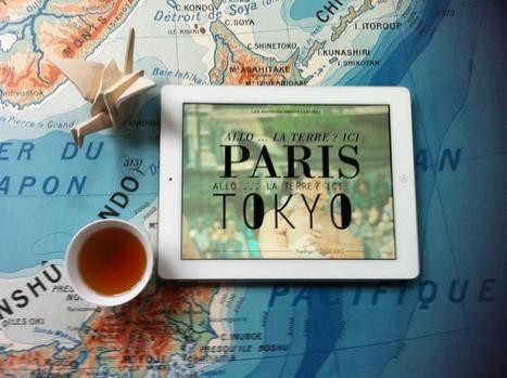 Allo la Terre ? Paris-Tokyo, une magnifique expérience de lecture numérique   L'édition en numérique   Scoop.it