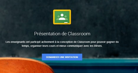 Google Classroom : le guide complet ! | Time to Learn | Scoop.it