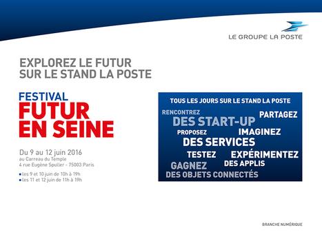 Explorez le futur sur le stand La POSTE #fens2016   Les Postes et la technologie   Scoop.it