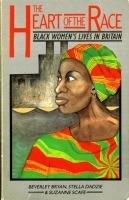 The Heart of the Race: Black Women's Lives in Britain | Feminist ... | Black British Women | Scoop.it