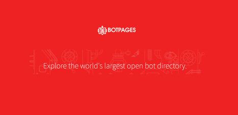 Botpages, le moteur de recherche des robots intelligents - Influenth | Post-Sapiens, les êtres technologiques | Scoop.it