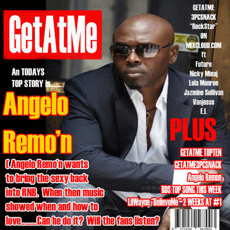 GetAtMe- Angelo Remo'n Can Angelo Remo'n put the Grown and Sexy back into RNB? | GetAtMe | Scoop.it