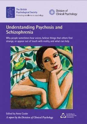 Understanding Psychosis and Schizophrenia | BPS | Abnormal Psychology | Scoop.it