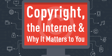 Copyright On The Internet And Why You Should Care | P.E. resources in the digital age | Scoop.it
