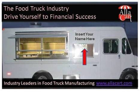 Custom Food Trucks- BUILT IN THE USA - Could this be the right business for you? | All Things New Jersey | Scoop.it