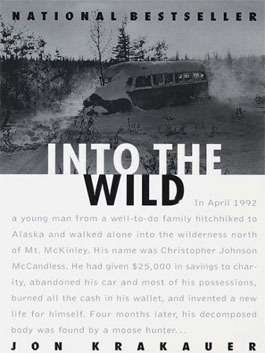 Into the Wild, by Jon Krakauer | Creative Nonfiction : best titles for teens | Scoop.it