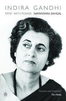 Book Review - Indira Gandhi Tryst with Power by Nayantara Sahga | Rahul Gandhi Biography | Scoop.it