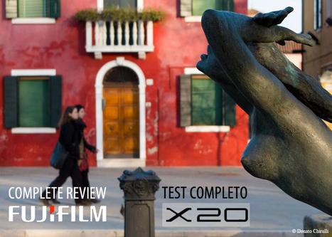 Fujifilm X20 - Complete Review - www.riflessifotografici.com | Just Fujifilm X20 | Scoop.it