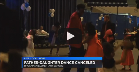 School Forbids Father-Daughter Dance. Claims 'Not Inclusive' Enough... | THE MEGAPHONE | Scoop.it