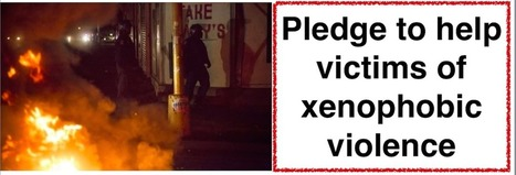 Pledge to help those affected by xenophobia   Daraja.net   Scoop.it