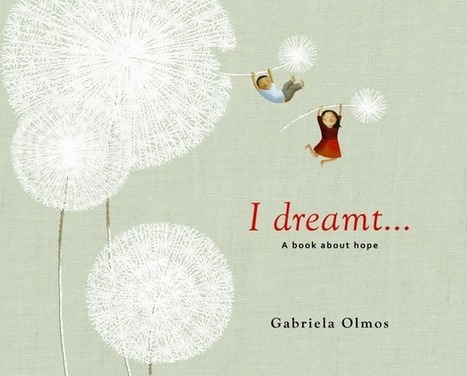 Between the By-Road and the Main Road: I Dreamt... A Book About Hope   Adolescent Literacies   Scoop.it