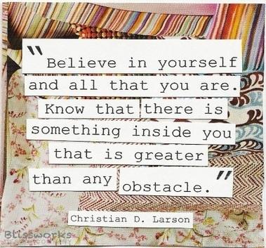 Believe in Yourself - Believe the Best in Yourself | Mediocre Me | Scoop.it