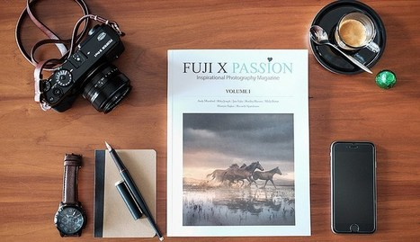 Fuji X Passion Magazine – Get your copy now! | Digital Photography - Fuji X-E1 (X-E2 and okay now I'm up to the X-T1!) | Scoop.it