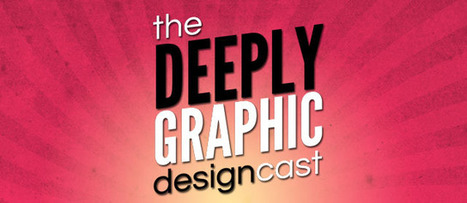 5 Fun & Informative Graphic Design Podcasts | D_sign | Scoop.it