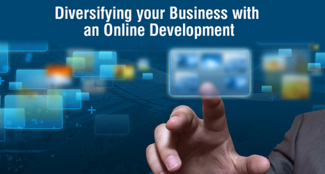 Diversifying your Business with an Online Development | Software Houses | Scoop.it