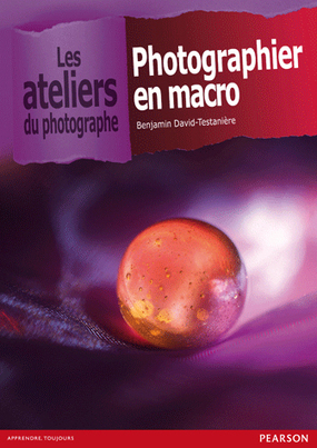 Photographier en macro de Benjamin David-Testanière | Livres photo | Scoop.it