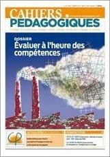 N°491 - Évaluer à l'heure des compétences - Les Cahiers pédagogiques | TICE et italien - AU FIL DU NET | Scoop.it