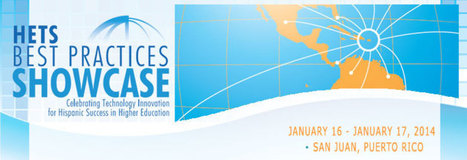 2014 HETS Best Practices Showcase: January 16 & 17, 2014; San Juan, Puerto Rico | Aprendiendo a Distancia | Scoop.it