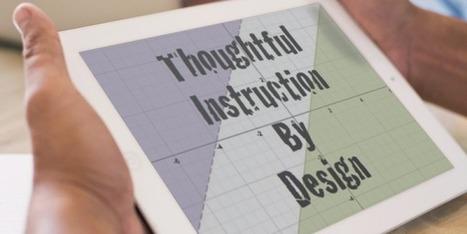 Thoughtful Instruction by Design | Purposeful Pedagogy | Scoop.it