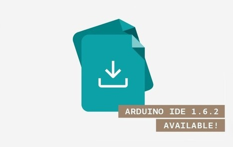 Arduino IDE 1.6.2 Now Available To Download - Geeky Gadgets | Arduino, Netduino, Rasperry Pi! | Scoop.it