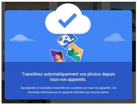 Tutoriel : Google Photos, le stockage gratuit et illimité de photos sur Internet | Time to Learn | Scoop.it