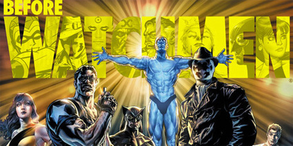 Fanboy Fury and Authoring 'Before Watchmen' | Writing, Research, Applied Thinking and Applied Theory: Solutions with Interesting Implications, Problem Solving, Teaching and Research driven solutions | Scoop.it