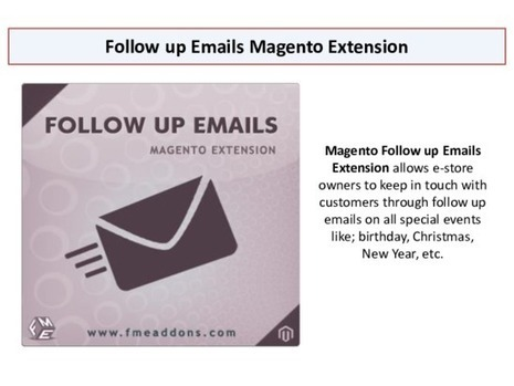 Follow up Emails for Magento – Best way to follow up customers | fme Magento Extensions | Scoop.it