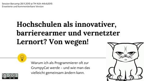 Hochschulen als innovativer, barrierearmer und vernetzter Lernort? Von wegen! | Matthias Andrasch | Moodle and Web 2.0 | Scoop.it