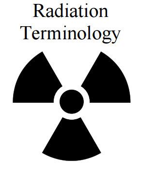 (EN) (PDF) - Radiation terminology | USNRC Technical Training Center | Glossarissimo! | Scoop.it