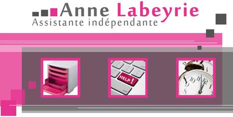 Anne Labeyrie - Assistante indépendante | Ca bouge dans le 05 ! | Scoop.it