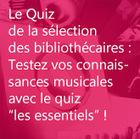 Le Quiz de la sélection des bibliothécaires | Animations musicales en bibliothèque | Scoop.it