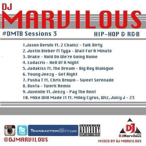 Twitter / teammarvilous: #dmtb sessions 3 track list! ... | Music | Scoop.it
