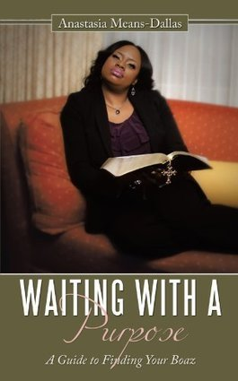 Review of Waiting With A Purpose: A Guide To Finding Your Boaz | Sunday School Lesson & Book Reviews | Scoop.it
