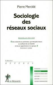 Sociologie des réseaux sociaux — pierremerckle.fr   Sociologie d'Internet   Scoop.it