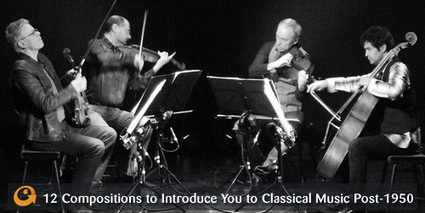 12 Compositions to Introduce You to Classical Music Post-1950 ... | Music Composition | Scoop.it
