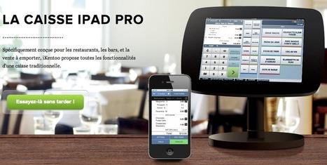 iKentoo : une caisse enregistreuse connectée à base d'iPad et d'iPhone - Tablette-Tactile.net | CHR innovations & news | Scoop.it