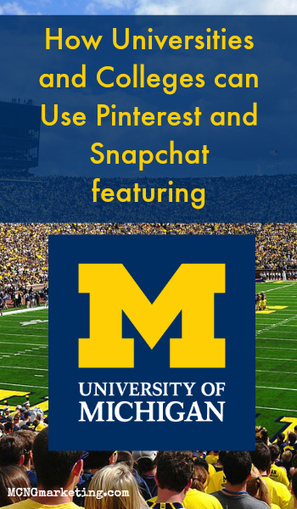 How Universities Can Use Pinterest and SnapChat | Pinterest | Scoop.it