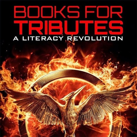 Hunger Games Lessons: Join the Mockingjay Literacy Revolution By Supporting #Books4Tributes | Hunger Games Teaching Resources | Scoop.it