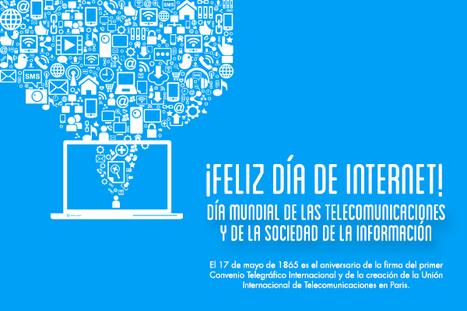 17 de mayo, Día Mundial de la Sociedad de la Información | Tecnológico de Monterrey | Innovación, Tecnología y Educación | Scoop.it