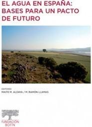 Monografia (descargable) El agua en España   Blog del Agua   Más que agua   Scoop.it