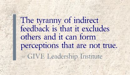 Leading Beyond the Status Quo – The Tyranny of Indirect Feedback | Coaching in Education for learning and leadership | Scoop.it
