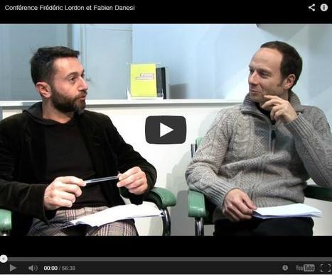 Frédérique Lordon et Fabien Danesi | Econopoli | Scoop.it