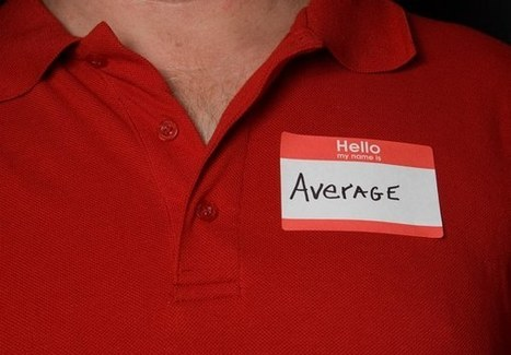 Are You Choosing to Be Average? | Coaching Leaders | Scoop.it
